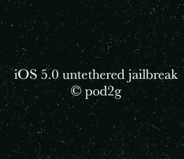 Vorankündigung: iOS 5.0 untethered jailbreak by pod2g